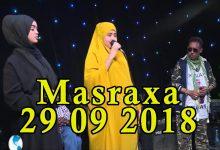 MASRAXA FURAN 28 09 2018 Majaajilo qosol iyo dhalinyaro codkooda iyo heesahooda tijaabinaya