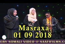 MASRAXA FURAN 31 08 2018 Majaajilo qosol iyo dhalinyaro codkooda iyo heesahooda tijaabinaya