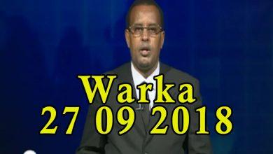 Photo of WARKA 27 09 2018 Wasaarada waxbarashada oo soo bandhigtay dugsiyo ay la wareegtay & manhajka dalka