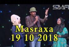 MASRAXA FURAN 19 10 2018 Majaajilo qosol iyo dhalinyaro codkooda iyo heesahooda tijaabinaya