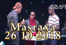 MASRAXA FURAN 26 10 2018 Majaajilo qosol iyo dhalinyaro codkooda iyo heesahooda tijaabinaya