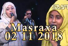 MASRAXA FURAN 02 11 2018 Majaajilo qosol iyo dhalinyaro codkooda iyo heesahooda tijaabinaya