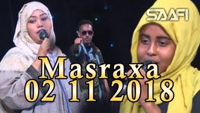 Photo of MASRAXA FURAN 02 11 2018 Majaajilo qosol iyo dhalinyaro codkooda iyo heesahooda tijaabinaya