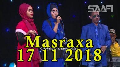 MASRAXA FURAN 16 11 2018 Majaajilo qosol iyo dhalinyaro codkooda iyo heesahooda tijaabinaya