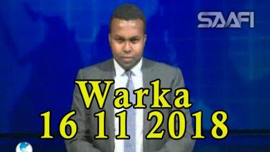 Photo of WARKA 16 11 2018 Dowlada Itoobiya oo xabsiga dhigtay Korneel Gabre oo horay Soomaali badan u xasuuqay