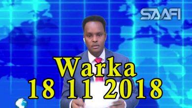 Photo of WARKA 18 11 2018 Dowlada Soomaaliya oo dood wadaag maalmo soconaya u furtay ganacsatada iyo RW Kheyre oo ka qeyb galay