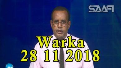 Photo of WARKA 28 11 2018 Gudoonka baarlamaanka Soomaaliya oo kala diray xubnihii la xisaabtanka xukuumada