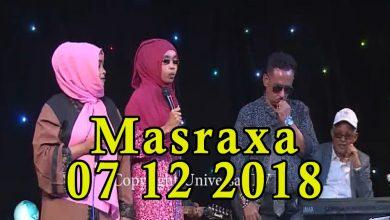 MASRAXA FURAN 07 12 2018 Majaajilo qosol iyo dhalinyaro codkooda iyo heesahooda tijaabinaya