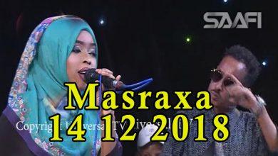 MASRAXA FURAN 14 12 2018 Majaajilo qosol iyo dhalinyaro codkooda iyo heesahooda tijaabinaya