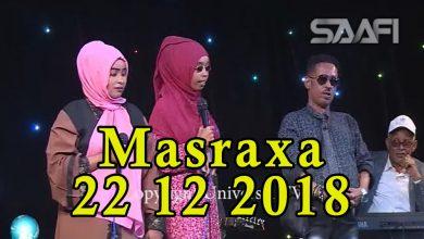 Photo of MASRAXA FURAN 21 12 2018 Majaajilo qosol iyo dhalinyaro codkooda iyo heesahooda tijaabinaya