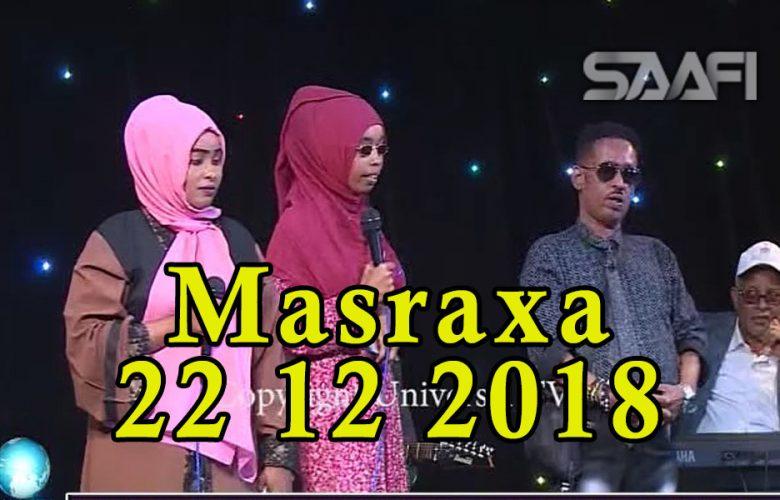 MASRAXA FURAN 21 12 2018 Majaajilo qosol iyo dhalinyaro codkooda iyo heesahooda tijaabinaya