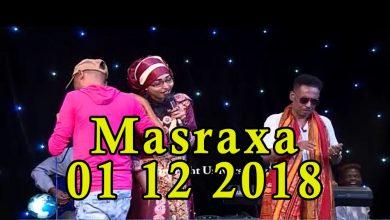 Photo of MASRAXA FURAN 30 11 2018 Majaajilo qosol iyo dhalinyaro codkooda iyo heesahooda tijaabinaya
