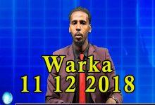 WARKA 11 12 2018 Xoghayaha guud ee baarlamaanka Soomaaliya oo sheegay in mooshinkii uu burburay asag