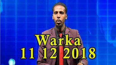 Photo of WARKA 11 12 2018 Xoghayaha guud ee baarlamaanka Soomaaliya oo sheegay in mooshinkii uu burburay asag