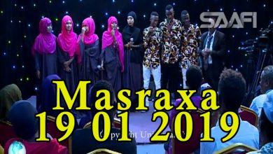 MASRAXA FURAN 18 01 2019 Majaajilo qosol iyo dhalinyaro codkooda iyo heesahooda tijaabinaya