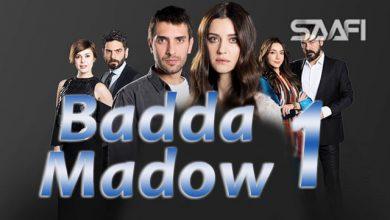 Badda madow Part 1 Musalsal qiso aad u macaan leh