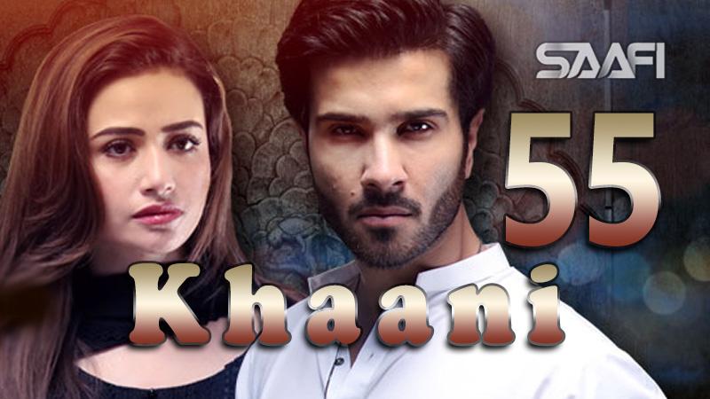 Qaani Part 55 Musalsal cusub Saafi Films