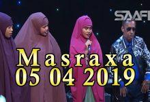 MASRAXA FURAN 05 04 2019 Majaajilo qosol iyo dhalinyaro codkooda iyo heesahooda tijaabinaya