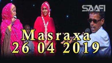 MASRAXA FURAN 26 04 2019 Majaajilo qosol iyo dhalinyaro codkooda iyo heesahooda tijaabinaya