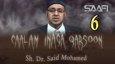 6 Caalam inaga qarsoon (Jinka & shayaadhiinta) Sheekh Siciid Maxamed Faarax