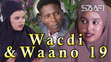 Photo of Musalsalka Wacdi & Waano Part 19