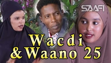Photo of Musalsalka Wacdi & Waano Part 25