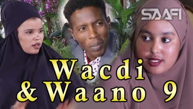 Photo of Musalsalka Wacdi & Waano Part 9