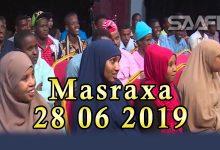 MASRAXA FURAN 28 06 2019 Majaajilo qosol iyo dhalinyaro codkooda iyo heesahooda tijaabinaya