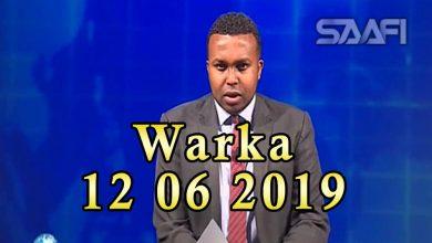 Photo of WARKA 12 06 2019 Xuska maalinta deegaanka aduunka oo lagu qabtay Baydhabo & garoon diyaarad oo gantaalo lagu weeraray