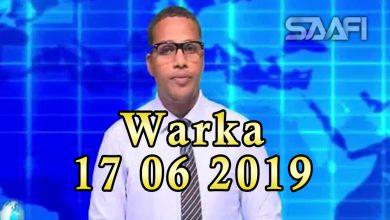 Photo of WARKA 17 06 2019 Raisulwasaare Xasan Cali Kheyre oo lagu casuumay hayad Mareykan ah oo Muqdisho xafiis ka furutay