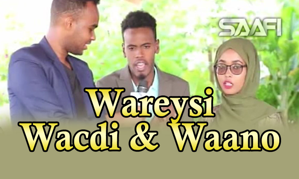 Wareysi Wacdi & Waano Musalsalkii ramadanka