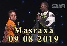 MASRAXA FURAN 09 08 2019 Majaajilo qosol iyo dhalinyaro codkooda iyo heesahooda tijaabinaya