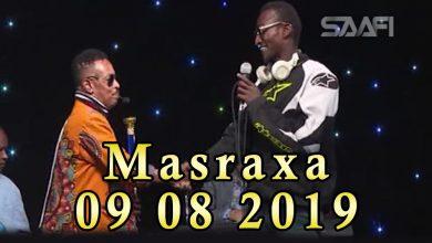 Photo of MASRAXA FURAN 09 08 2019 Majaajilo qosol iyo dhalinyaro codkooda iyo heesahooda tijaabinaya