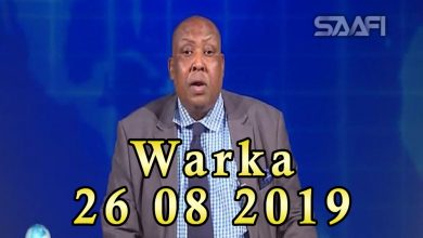Photo of WARKA 26 08 2019 Dowlada Ingriiska oo sheegtay in ay Soomaaliya ugu deeqeyso lacago dheeri ah
