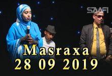 Photo of MASRAXA FURAN 27 09 2019 Majaajilo qosol iyo dhalinyaro codkooda iyo heesahooda tijaabinaya