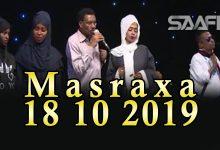 Photo of MASRAXA FURAN 18 10 2019 Majaajilo qosol iyo dhalinyaro codkooda iyo heesahooda tijaabinaya
