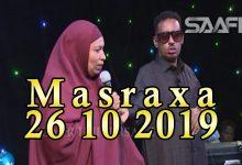 Photo of MASRAXA FURAN 25 10 2019 Majaajilo qosol iyo dhalinyaro codkooda iyo heesahooda tijaabinaya