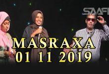 Photo of MASRAXA FURAN 01 11 2019 Majaajilo qosol iyo dhalinyaro codkooda iyo heesahooda tijaabinaya