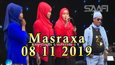 Photo of MASRAXA FURAN 08 11 2019 Majaajilo qosol iyo dhalinyaro codkooda iyo heesahooda tijaabinaya