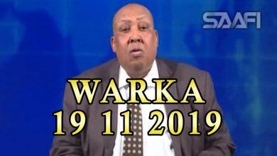 Photo of WARKA 19 11 2019 Siyaasiyiin iyo ganacsato nabadeyn ka dhex bilaabay xisbiga Wadani iyo dowlada Soomaaliland