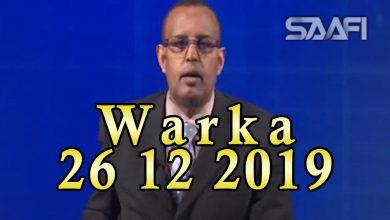 Photo of WARKA 26 12 2019 Gudigas Kheyraadka dalka aqalka sare baarlamaanka oo dood la qaatay qeybaha kala duwan ee bulshada rayidka ah