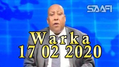 Photo of WARKA 17 02 2020 Wasiir Maareeye oo sheegay in uu ka warqabin safarka Farmaajo ee Soomaaliland iyo aflagaado xun uu u geystay Soomaaliland