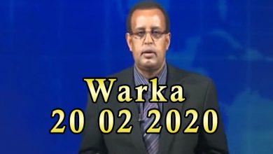Photo of WARKA 20 02 2020 Dowlada Soomaaliya oo heshiis ganacsi la saxiixatay dalka Cumaan
