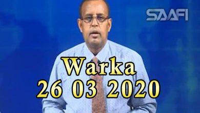 Photo of WARKA 26 03 2020 Dowlada Soomaaliya oo sheegtay in qofkii labaad laga helay cudurka Corona Virus