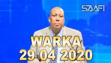Photo of WARKA 29 04 2020 Khasaaraha daadadkii Qardho iyo dad wili nolol iyo geeri aan lagu heyn