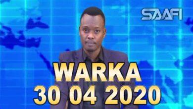 Photo of WARKA 30 04 2020 Webigii degmada Baardheere oo ku fatahay xaafado ka tirsan magaalada