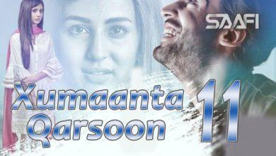 Photo of Xumaanta qarsoon Part 11