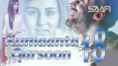 Photo of Xumaanta qarsoon Part 18