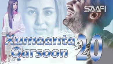 Photo of Xumaanta qarsoon Part 20