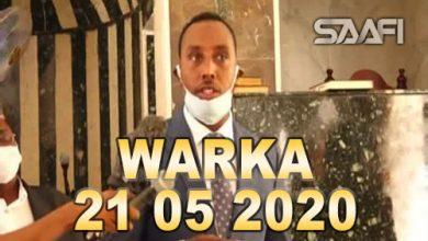 Photo of WARKA 21 05 2020 Dowlada Soomaaliya oo wacyigilin cusub u sameysay shacabka corona iyo ciida